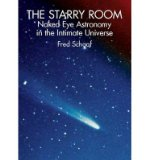 Portada de [( THE STARRY ROOM: NAKED EYE ASTRONOMY IN THE INTIMATE UNIVERSE )] [BY: FRED SCHAAF] [MAR-2003]