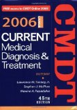 Portada de CURRENT MEDICAL DIAGNOSIS & TREATMENT, 2006 (CURRENT MEDICAL DIAGNOSIS AND TREATMENT) 45TH (FORTY-FIFTH) EDITION BY TIERNEY, LAWRENCE M., MCPHEE, STEPHEN J., PAPADAKIS, MAXINE PUBLISHED BY MCGRAW-HILL MEDICAL (2005)