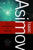 Portada de [THE CURRENTS OF SPACE] [BY: ISAAC ASIMOV]