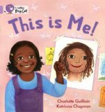 Portada de COLLINS BIG CAT - THIS IS ME!: LILAC/ BAND 0 BY GUILLAIN, CHARLOTTE PUBLISHED BY COLLINS EDUCATIONAL (2011)