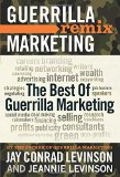 Portada de THE BEST OF GUERRILLA MARKETING--GUERRILLA MARKETING REMIX BY LEVINSON, JAY CONRAD, LEVINSON, JEANNIE (2011) PAPERBACK