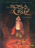 Portada de LA ROSA Y LA CRUZ VOLUMEN 02: MAESTRE DAGELIUS