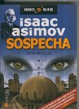 Portada de ISAAC ASIMOV: ROBOTS & ALIENS NUMERO 02: SOSPECHA
