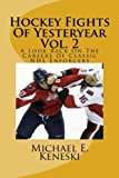 Portada de HOCKEY FIGHTS OF YESTERYEAR VOL. 2: A LOOK BACK ON THE CAREERS OF CLASSIC NHL ENFORCERS BY MICHAEL E. KENESKI (2011-12-20)