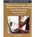 Portada de [( HUMAN INTERACTION WITH TECHNOLOGY FOR WORKING, COMMUNICATING, AND LEARNING: ADVANCEMENTS )] [BY: ANABELA MESQUITA] [MAR-2012]