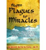 Portada de [(FROM PLAGUES TO MIRACLES: THE TRANSFORMATIONAL JOURNEY OF EXODUS, FROM THE SLAVERY OF EGO TO THE PROMISED LAND OF SPIRIT)] [AUTHOR: ROBERT S. ROSENTHAL] PUBLISHED ON (APRIL, 2012)