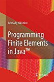 Portada de PROGRAMMING FINITE ELEMENTS IN JAVATM BY GENNADIY P. NIKISHKOV (2014-11-29)