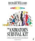 Portada de THE ANIMATOR'S SURVIVAL KIT, EXPANDED EDITION: A MANUAL OF METHODS, PRINCIPLES AND FORMULAS FOR CLASSICAL, COMPUTER, GAMES, STOP MOTION AND INTERNET ANIMATORS 2ND (SECOND) EDITION BY WILLIAMS, RICHARD (2009)