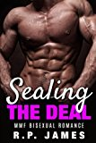 Portada de MMF BISEXUAL ROMANCE- SEALING THE DEAL (BISEXUAL ROMANCE ALPHA LGBT BBW NEW ADULT NEW AGE) (ROMANCE MENAGE BISEXUAL MMF NEW ADULT SHORT THREESOME ... ... AGE DATING LGBT DRUID SISTER SINGLEHOOD) BY R.P. JAMES (2015-07-16)