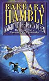 Portada de KNIGHT OF THE DEMON QUEEN BY BARBARA HAMBLY (OCTOBER 31,2000)