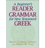 Portada de [(A BEGINNER'S READER-GRAMMAR FOR NEW TESTAMENT GREEK)] [AUTHOR: ERNEST CADMAN COLWELL] PUBLISHED ON (OCTOBER, 2001)