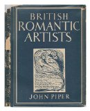 Portada de BRITISH ROMANTIC ARTISTS / WITH 12 PLATES IN COLOUR AND 28 ILLUSTRATIONS IN BLACK AND WHITE