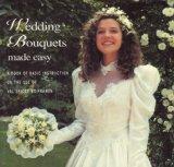 Portada de WEDDING BOUQUETS MADE EASY