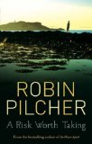 Portada de A RISK WORTH TAKING BY PILCHER, ROBIN (2005) PAPERBACK