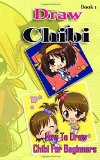 Portada de DRAW CHIBI : HOW TO DRAW CHIBI FOR BEGINNERS BOOK 1: PENCIL DRAWINGS CHIBI MANGA STEP BY STEP GUIDED BOOK: VOLUME 1 (CHIBI DRAWING BOOKS) BY GALA STUDIO (2015-05-23)