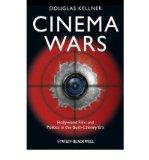 Portada de [( CINEMA WARS: HOLLYWOOD FILM AND POLITICS IN THE BUSH-CHENEY ERA )] [BY: DOUGLAS M. KELLNER] [DEC-2009]