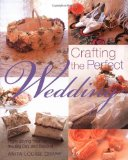 Portada de CRAFTING THE PERFECT WEDDING: FROM SAYING YES TO THE BIG DAY AND BEYOND BY ANITA LOUISE CRANE (28-DEC-2002) PAPERBACK