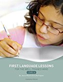 Portada de FIRST LANGUAGE LESSONS FOR THE WELL-TRAINED MIND: LEVEL 4 BY JESSIE WISE (2009-01-16)