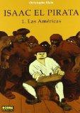 Portada de ISAAC EL PIRATA 1. LAS AMÉRICAS (CÓMIC EUROPEO) DE BLAIN, CHRISTOPHE (2003) TAPA DURA
