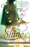 Portada de BY DOLLER, TRISH WHERE THE STARS STILL SHINE (2013) HARDCOVER