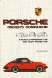 Portada de PORSCHE OWNER'S COMPANION: A MANUAL OF PRESERVATION AND THEFT PROTECTION BY POST, DAN W. PUBLISHED BY POST ERA PUBNS (1981)