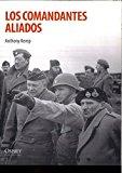 Portada de LOS COMANDANTES ALIADOS (SOLDADOS DE LA II GUERRA MUNDIAL)