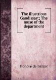 Portada de THE ILLUSTRIOUS GAUDISSART; THE MUSE OF THE DEPARTMENT