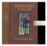 Portada de RANSON'S FOLLY, BY RICHARD HARDING DAVIS, WITH ILLUSTRATIONS BY FREDERIC REMINGTON, WALTER APPLETON CLARK, HOWARD CHANDLER CHRISTY, E. M. ASHE & F. DORR STEELE