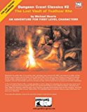 Portada de DUNGEON CRAWL CLASSICS #2: THE LOST VAULT OF TSATHZAR RHO BY MICHAEL MEARLS (2003-05-01)