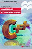 Portada de MASTERING C++ PROGRAMMING (PALGRAVE MASTER SERIES (COMPUTING)) BY W. ARTHUR CHAPMAN (1998-08-10)