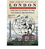 Portada de [(THE GREAT STINK OF LONDON: SIR JOSEPH BAZALGETTE AND THE CLEANSING OF THE VICTORIAN METROPOLIS)] [AUTHOR: STEPHEN HALLIDAY] PUBLISHED ON (APRIL, 2001)