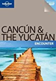 Portada de (LONELY PLANET CANCUN & THE YUCATAN [WITH FOLD-OUT MAP]) BY BENCHWICK, GREG (AUTHOR) PAPERBACK ON (01 , 2011)
