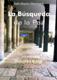 Portada de LA BÚSQUEDA DE LA PAZ (LA PARASHÁ EN PROFUNDIDAD)