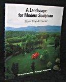 Portada de A LANDSCAPE FOR MODERN SCULPTURE: STORM KING ART CENTER BY BEARDSLEY, JOHN (1985) PAPERBACK