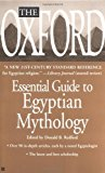 Portada de THE OXFORD ESSENTIAL GUIDE TO EGYPTIAN MYTHOLOGY BY OXFORD UNIVERSITY PRESS (2003-07-01)