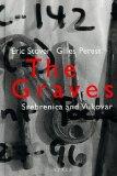 Portada de THE GRAVES: SREBRENICA AND VUKOVAR 1ST EDITION BY STOVER, ERIC (1998) HARDCOVER