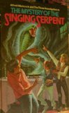 Portada de THE MYSTERY OF THE SINGING SERPENT (ALFRED HITCHCOCK AND THE THREE INVESTIGATORS, BK 17) BY M. V. CAREY (1972-11-05)