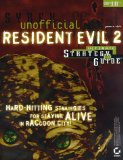 Portada de UNOFFICIAL RESIDENT EVIL 2: ULTIMATE STRATEGY GUIDE BY RICH, JASON R. (1998) PAPERBACK