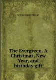 Portada de THE EVERGREEN. A CHRISTMAS, NEW YEAR, AND BIRTHDAY GIFT