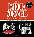 Portada de THE PATRICIA CORNWELL CD AUDIO TREASURY LOW PRICE: CONTAINS ALL THAT REMAINS AND CRUEL AND UNUSUAL (KAY SCARPETTA SERIES) BY PATRICIA CORNWELL (2005-07-26)