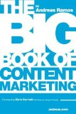 Portada de THE BIG BOOK OF CONTENT MARKETING: USE STRATEGIES AND SEO TACTICS TO BUILD RETURN-ORIENTED KPIS FOR YOUR BRAND'S CONTENT BY RAMOS, ANDREAS (2013) PAPERBACK