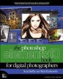 Portada de THE PHOTOSHOP ELEMENTS 10 BOOK FOR DIGITAL PHOTOGRAPHERS (VOICES THAT MATTER) BY KLOSKOWSKI, MATT, KELBY, SCOTT 1ST (FIRST) EDITION [PAPERBACK(2011/12/31)]