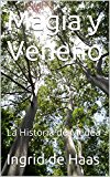 Portada de MAGIA Y VENENO: LA HISTORIA DE MEDEA