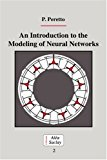 Portada de AN INTRODUCTION TO THE MODELING OF NEURAL NETWORKS (COLLECTION ALEA-SACLAY: MONOGRAPHS AND TEXTS IN STATISTICAL PHYSICS) BY PIERRE PERETTO (1992-11-27)