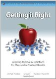 Portada de GETTING IT RIGHT: ALIGNING TECHNOLOGY INITIATIVES FOR MEASURABLE STUDENT RESULTS (THE 21ST CENTURY FLUENCY SERIES) BY JUKES, IAN, MCCLURE, MATT, MACLEAN, RANDOLPH PUBLISHED BY CORWIN (2011)