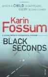 Portada de BLACK SECONDS BY FOSSUM, KARIN (2008) MASS MARKET PAPERBACK