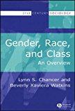 Portada de GENDER, RACE AND CLASS: AN OVERVIEW (21ST CENTURY SOCIOLOGY) BY LYNN S. CHANCER (2005-12-21)