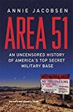 Portada de AREA 51: AN UNCENSORED HISTORY OF AMERICA'S TOP SECRET MILITARY BASE BY ANNIE JACOBSEN (2-FEB-2012) PAPERBACK