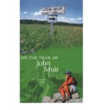 Portada de [(ON THE TRAIL OF JOHN MUIR)] [AUTHOR: CHERRY GOOD] PUBLISHED ON (MAY, 2000)