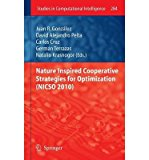 Portada de [(NATURE INSPIRED COOPERATIVE STRATEGIES FOR OPTIMIZATION (NICSO 2010) )] [AUTHOR: JUAN GONZALEZ] [MAY-2011]